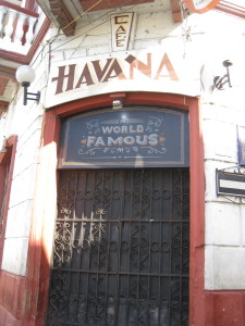 Café Havana, where Hilary Clinton partied all night.  Too bad it was closed both times we tried to go.  Wasn't meant to be.